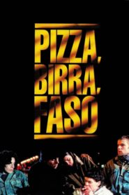 Pizza, birra, faso (1998)