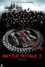 Battle Royale 2: Réquiem (2003)
